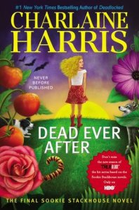 Dead Ever After, the last of the Southern Vampire Mysteries